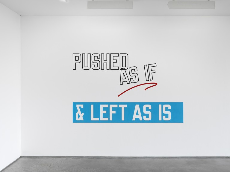 Lawrence Weiner, Pushed As If & Left As Is, 2012 | © 2016 Lawrence Weiner / Artists Rights Society (ARS), New York, Lisson Gallery
