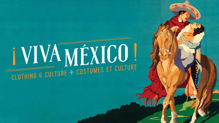 ¡Viva Mexico! | Courtesy of The Royal Ontario Museum