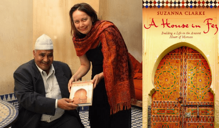 Left: Suzanne Clark & the entrepreneur responsible for restoring her riad | Right: © Publisher: Ebury Press