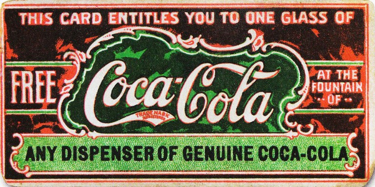 Believed to be the first coupon ever, this ticket for a free glass of Coca-Cola was first distributed in 1888 to help promote the drink