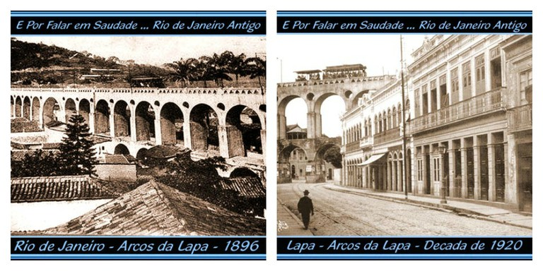 The Arches of Lapa (Carioca Aqueduct) in 1896 and 1920 | © Luiz Fernando Reis/Flickr