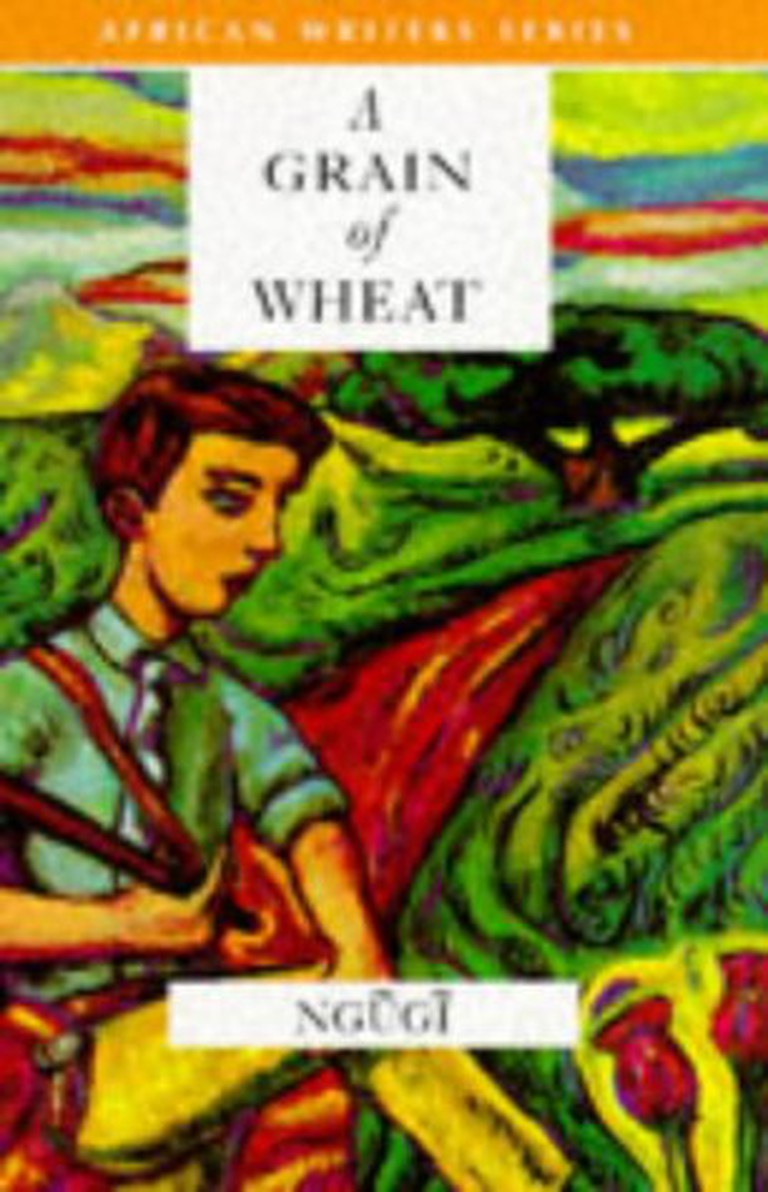 A grain of wheat by Ngugi wa Thiongo | Courtesy of Heinemann