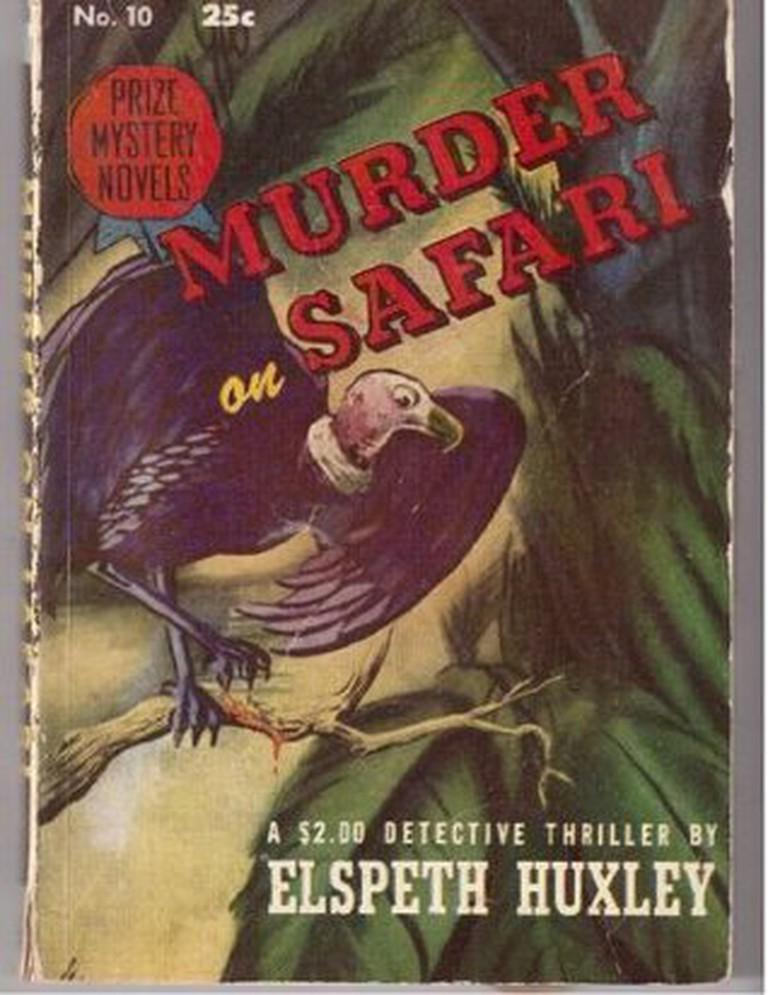 Murder on Safari by Elpeth Huxley | Courtesy of Black Dagger Crime