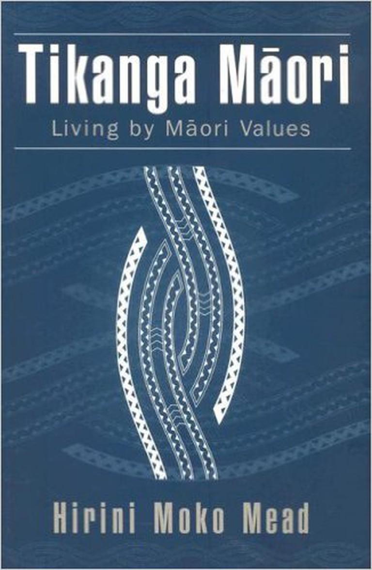 Tikanga Maori: Living by Maori Values