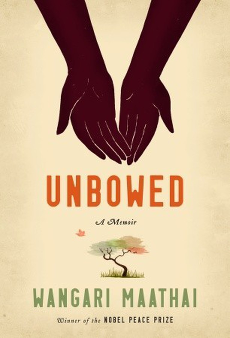 Unbowed by Wangari Maathai | Courtesy of Alfred A. Knopf