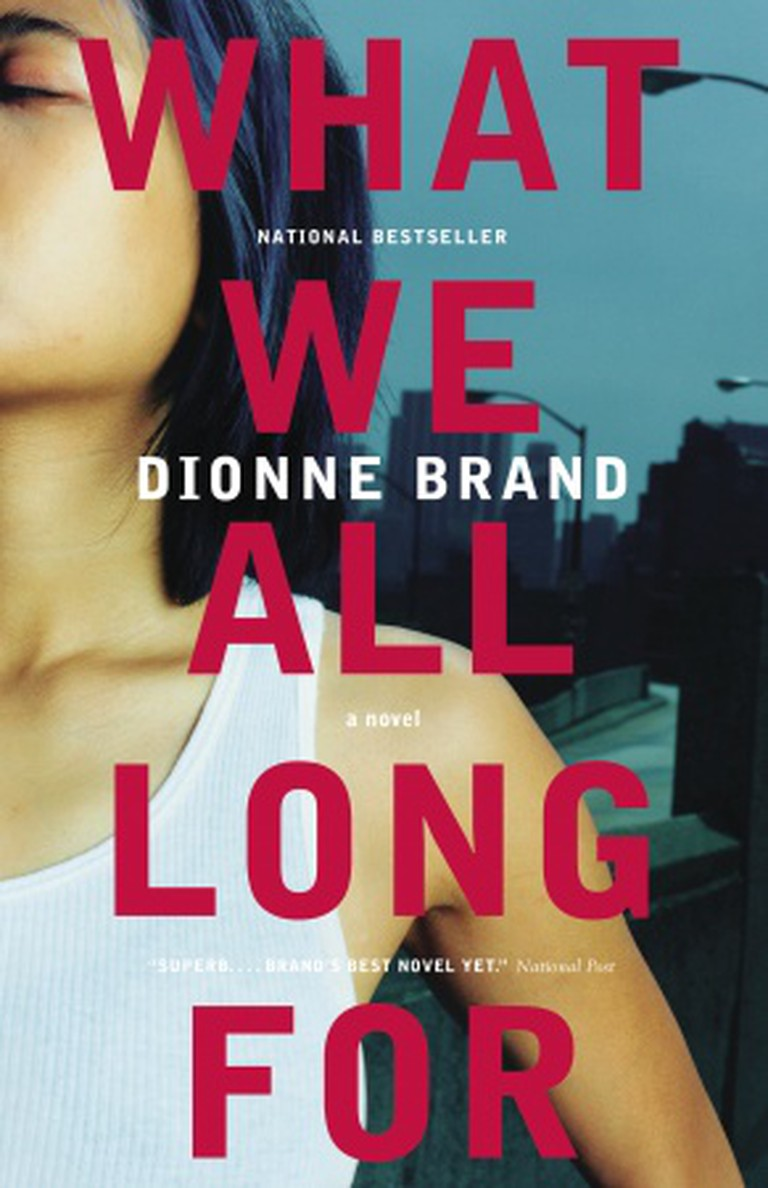 Dionne Brand's What We All Long For