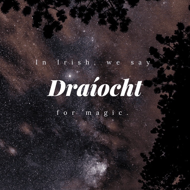 Draíocht – Magic