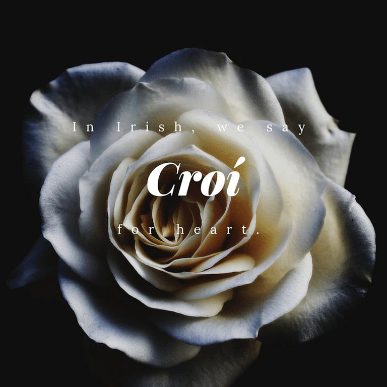 Croí – Heart