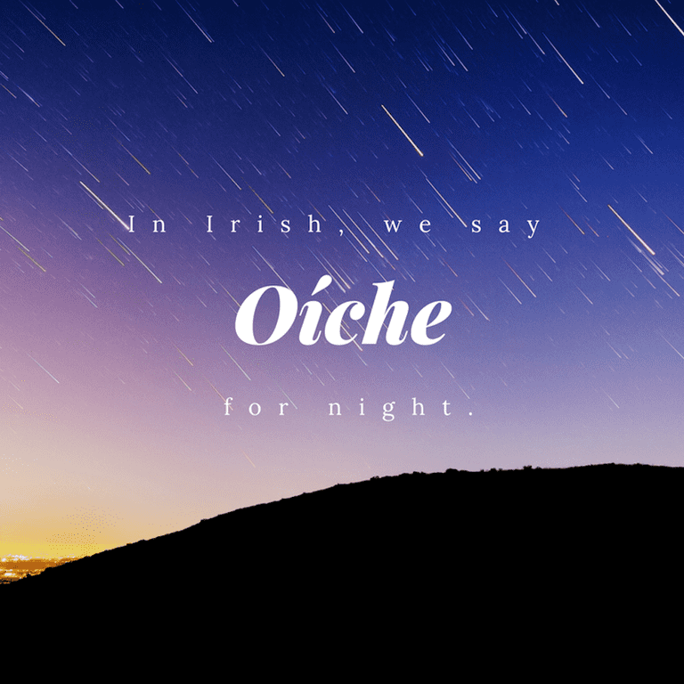 Oíche – Night