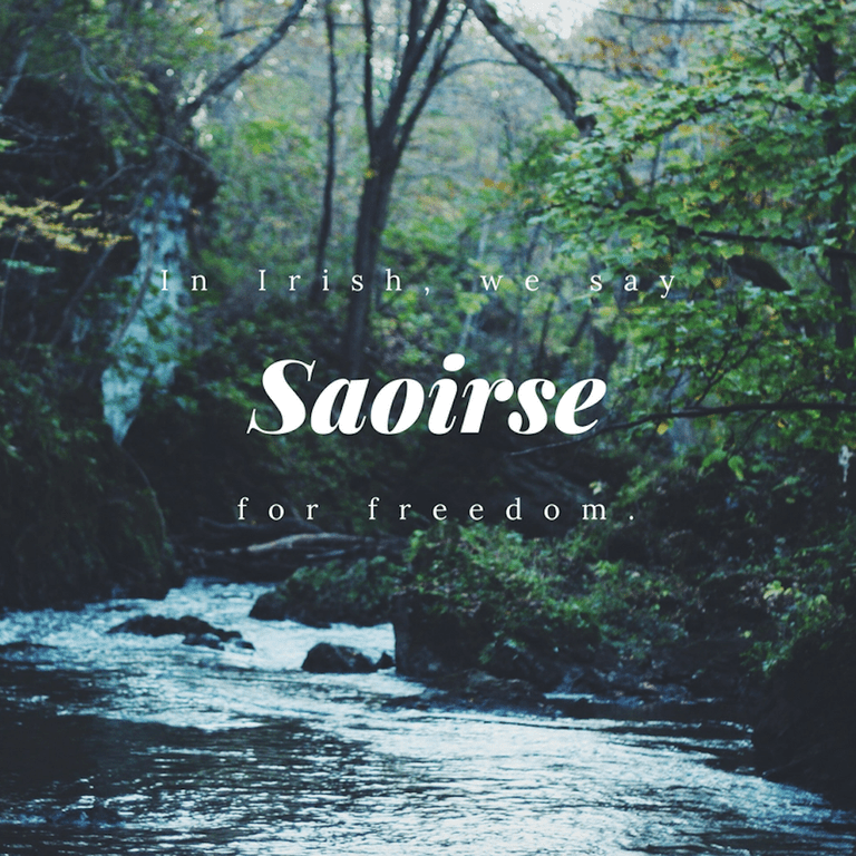 Saoirse - Freedom