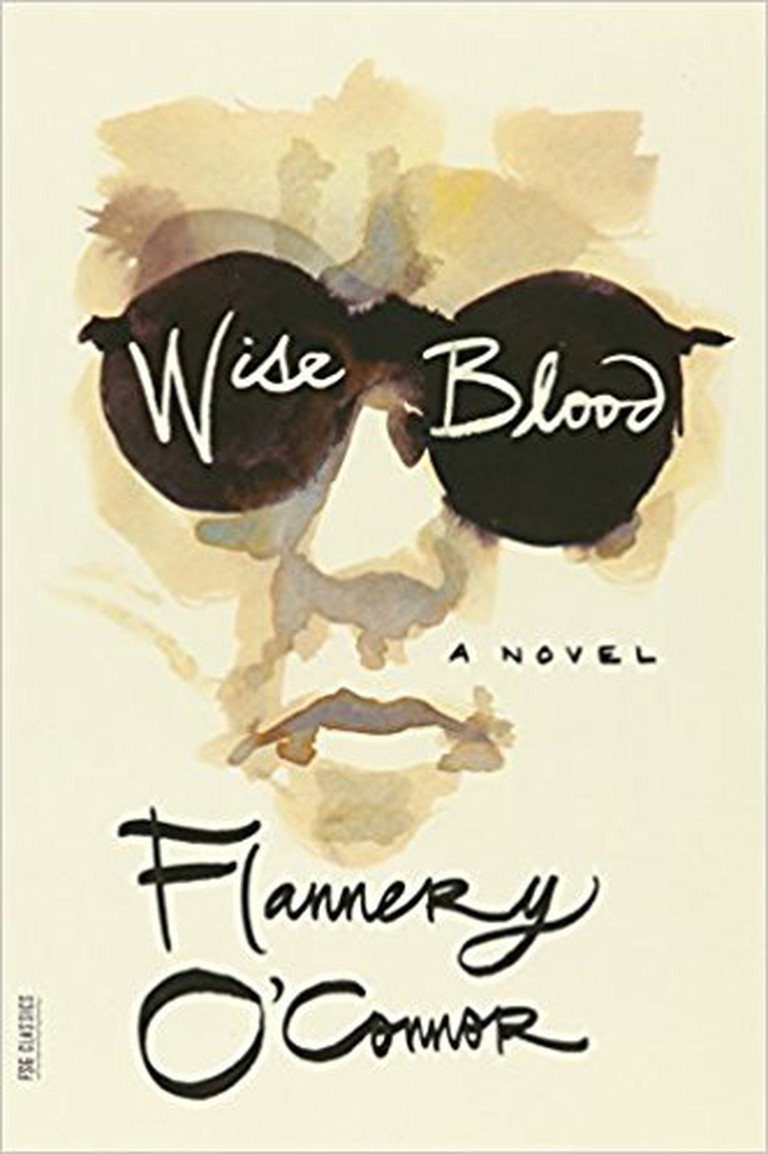 Wise Blood | © Farrar, Straus and Giroux
