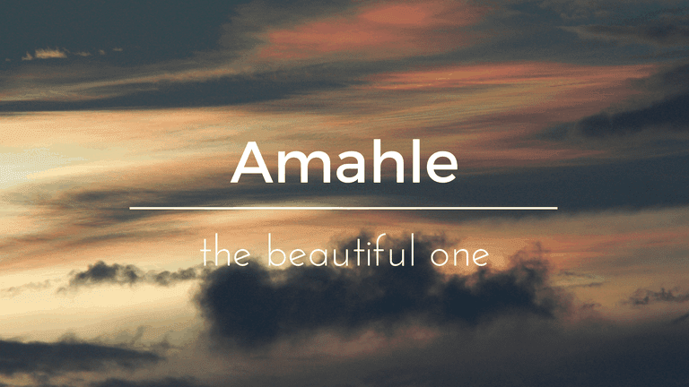 Amahle South African name and its meaning