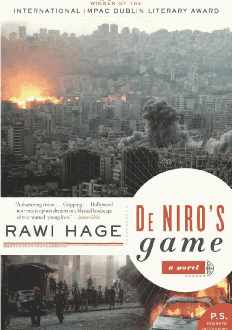 De Niro's Game: A Novel by Rawi Hage