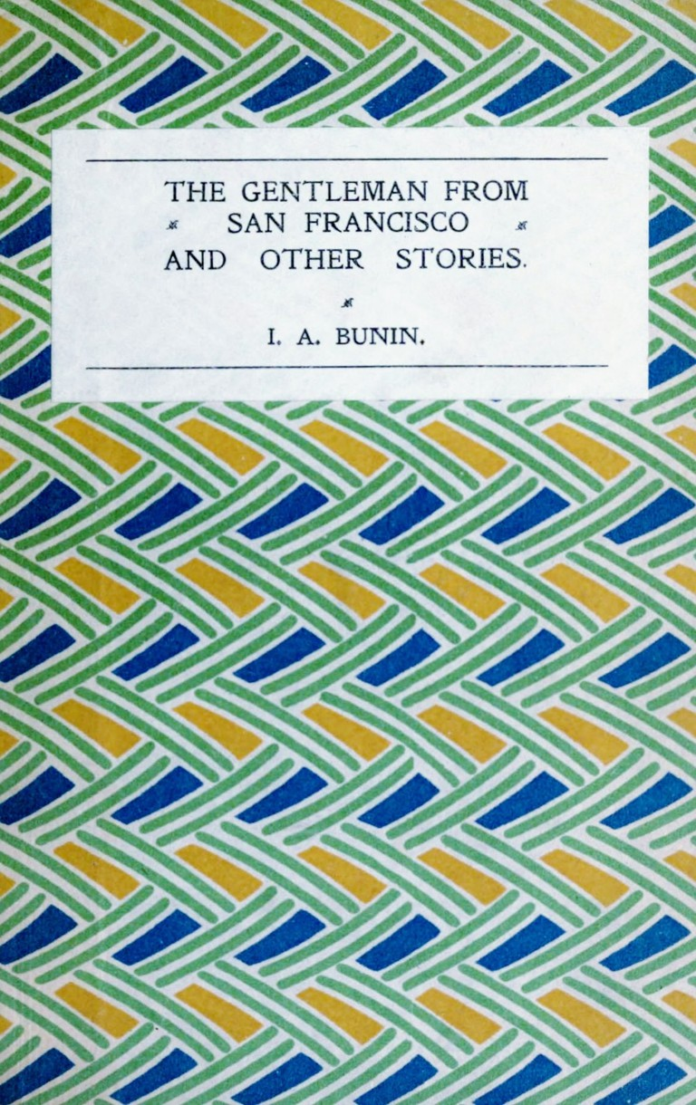 The Gentleman from San Francisco and other stories by Ivan Bunin