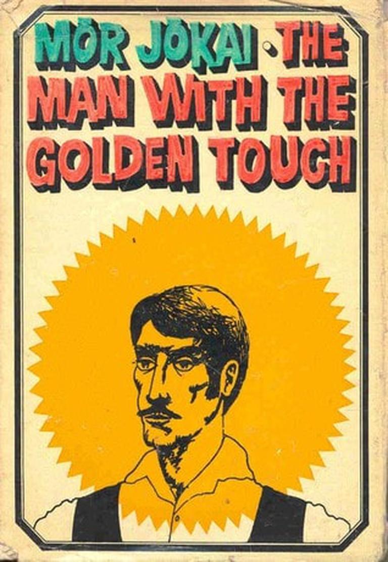 The Man With The Golden Touch by Mór Jókai