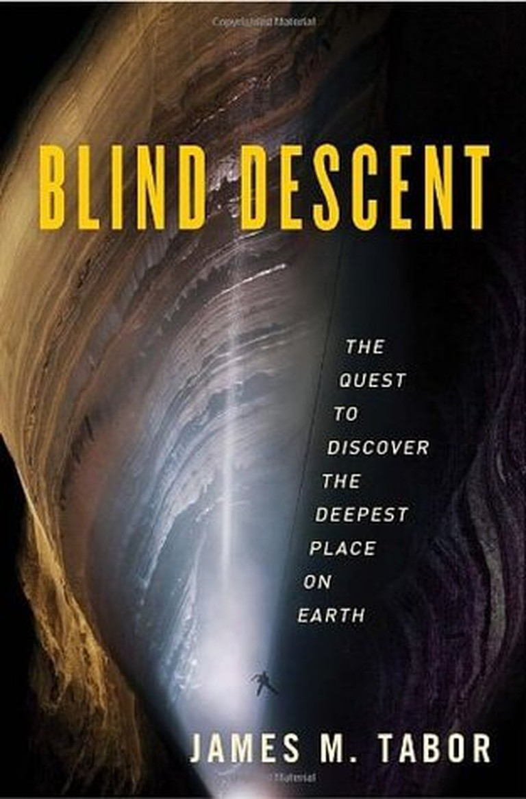 Blind Descent The Quest to Discover the Deepest Place on Earth