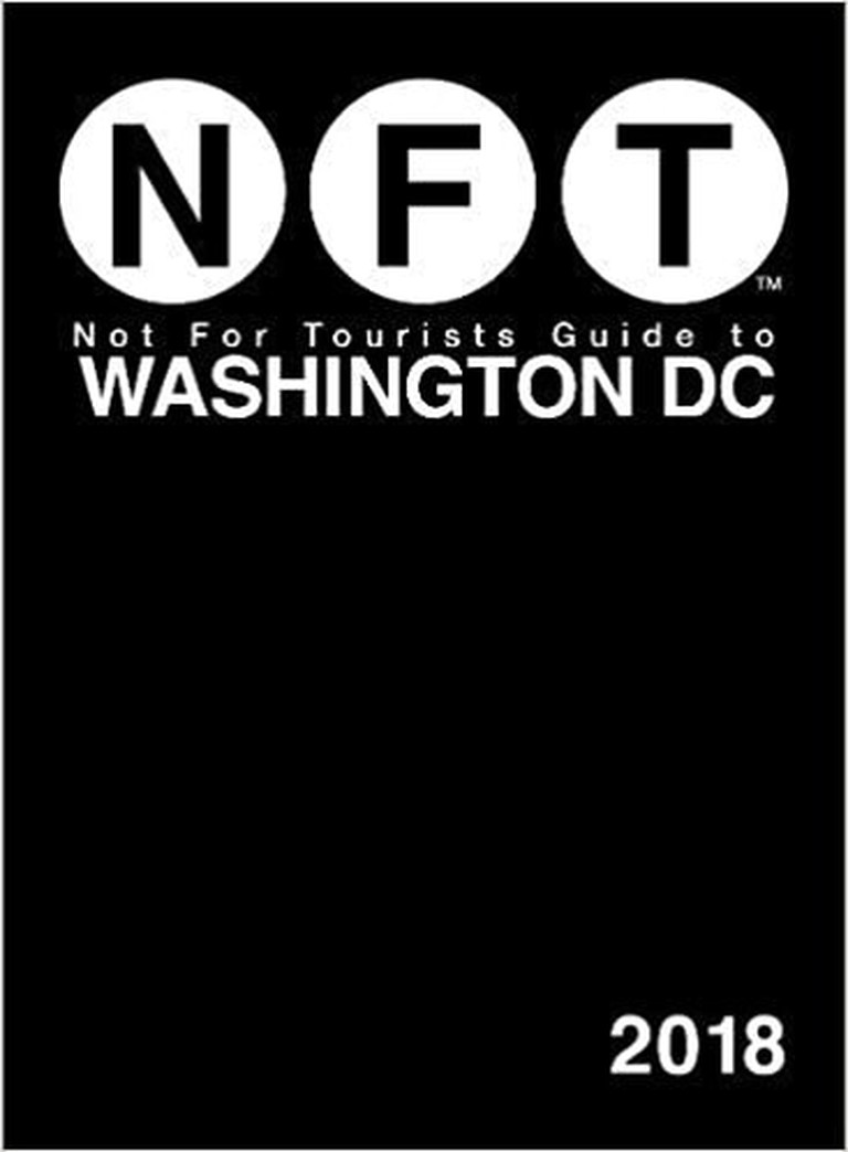 The Not For Tourists Guide to Washington, D.C.