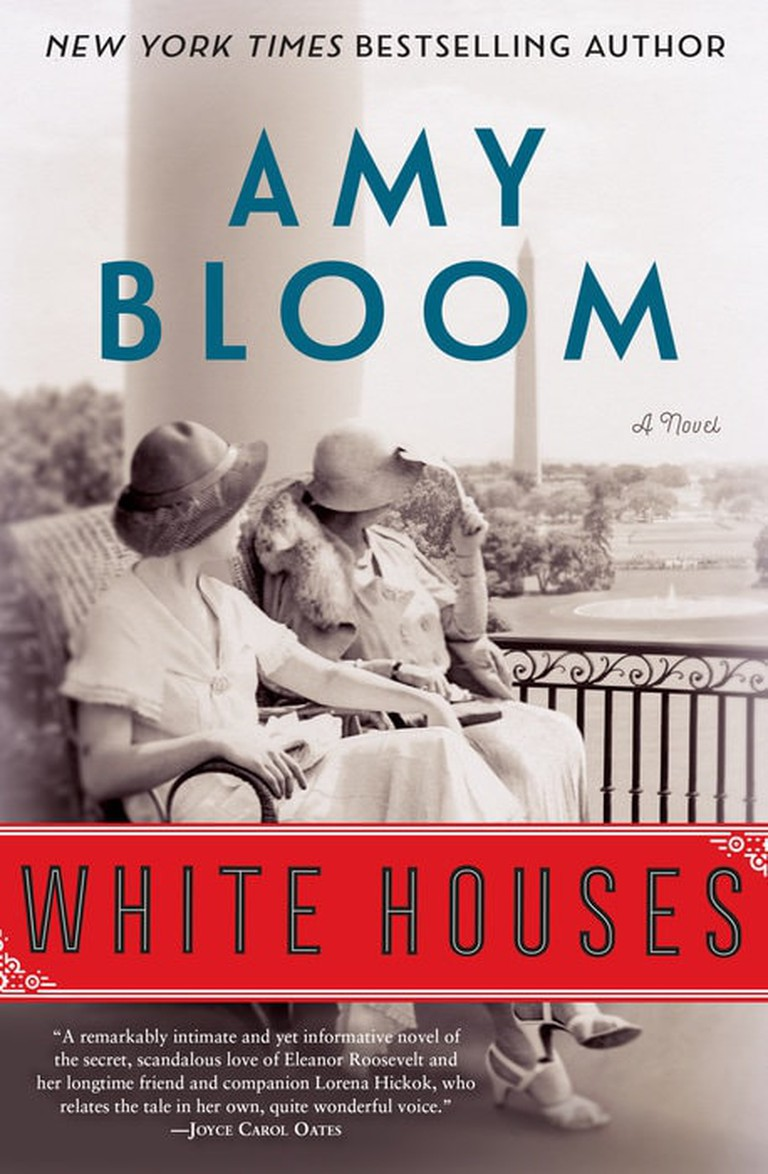 White Houses by Amy Bloom