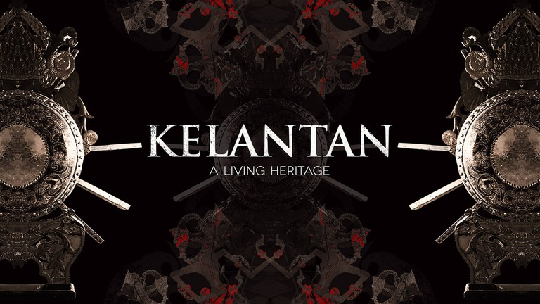 KELANTAN: A Living Heritage | © Joe Sidek Productions / George Town Festival