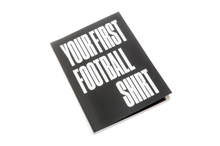 'Your First Football Shirt'
