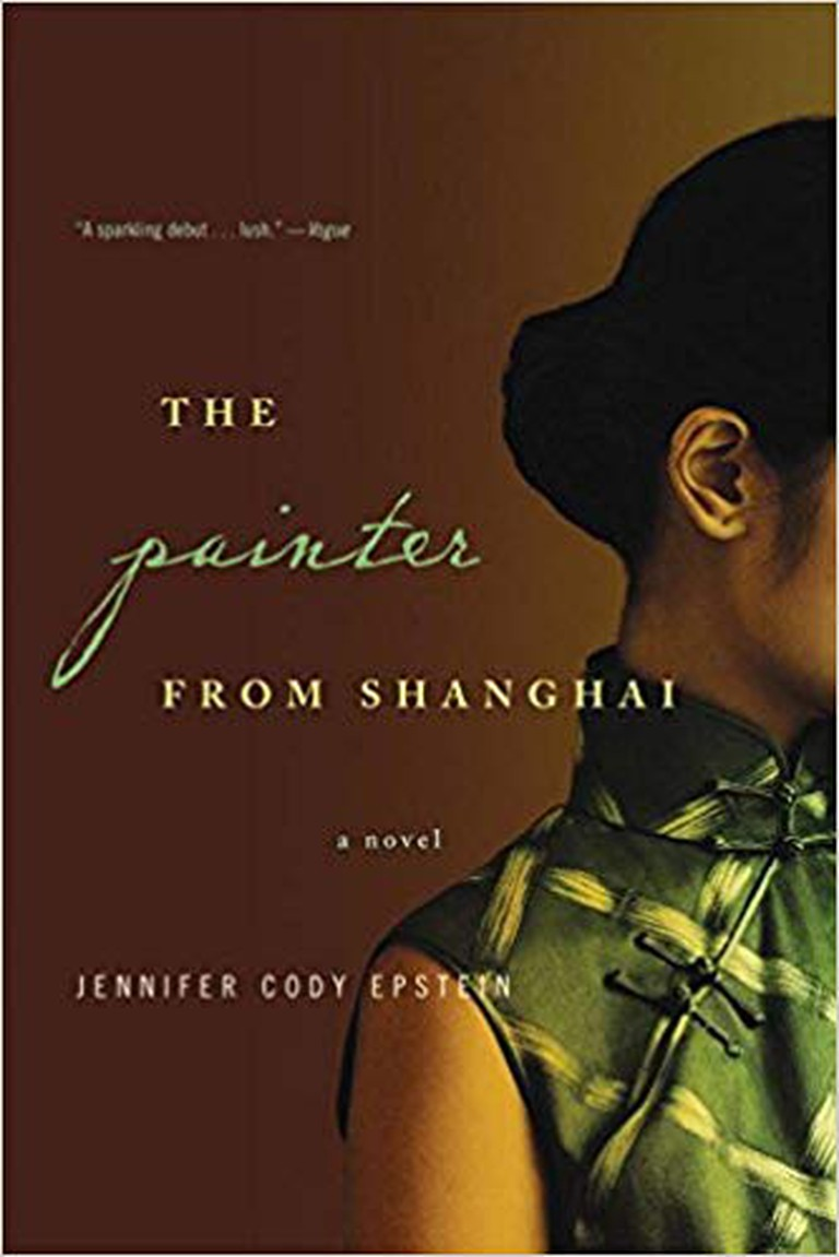 The Painter from Shanghai by Jennifer Cody Epstein