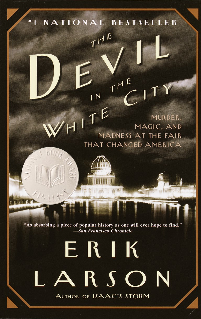 The Devil in the White City by Erik Larson (2002)