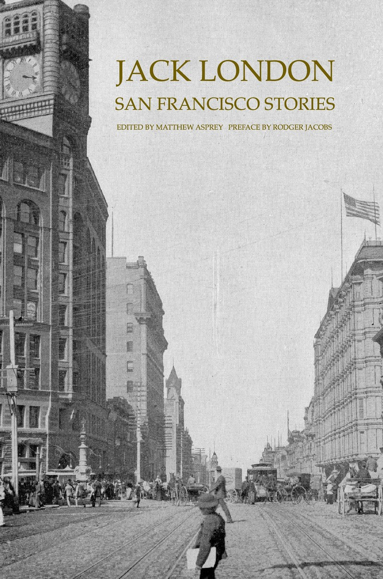 San Francisco Stories by Jack London