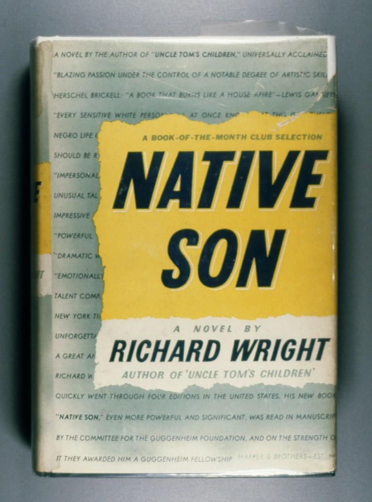 Richard Wright: Native Son.