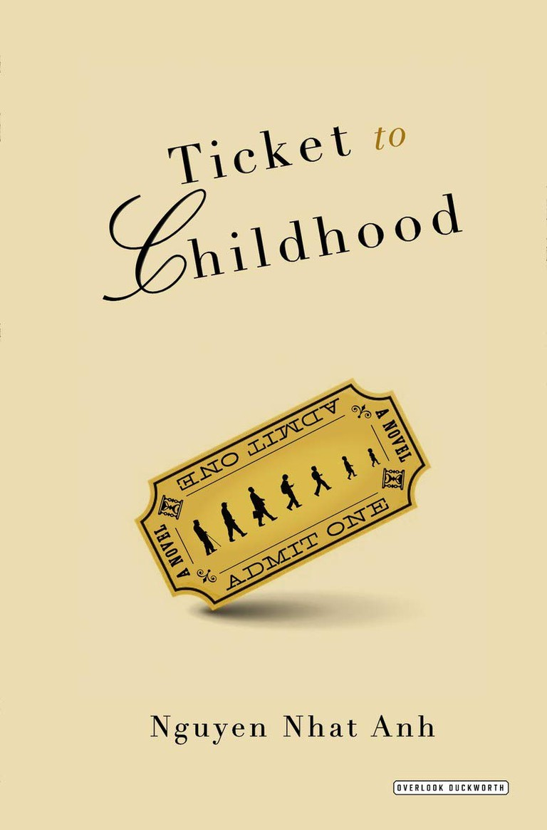Ticket to Childhood, by Nguyen Nhat Anh