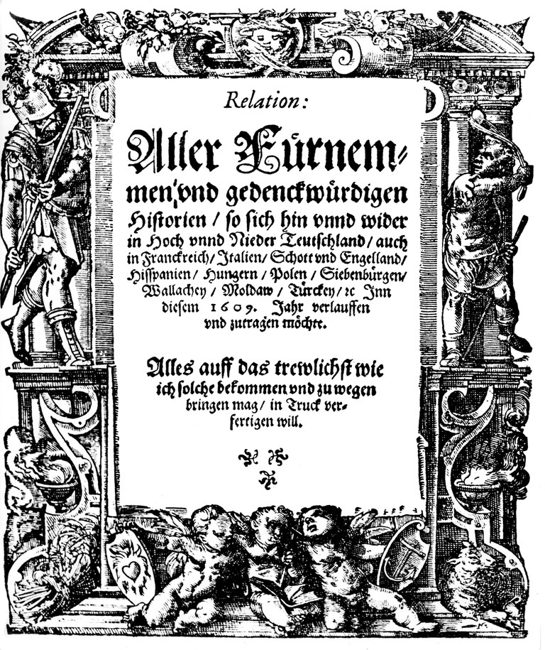 "press / media, magazines, ""Account of all distinguished and commemorable news"" (Relation aller Furnemmen und gedenckwurdigen Historien), published by Johann Carolus (1575 - 1634), title page, Strasbourg, 1609, Additional-Rights-Clearences-NA. Image shot 1"