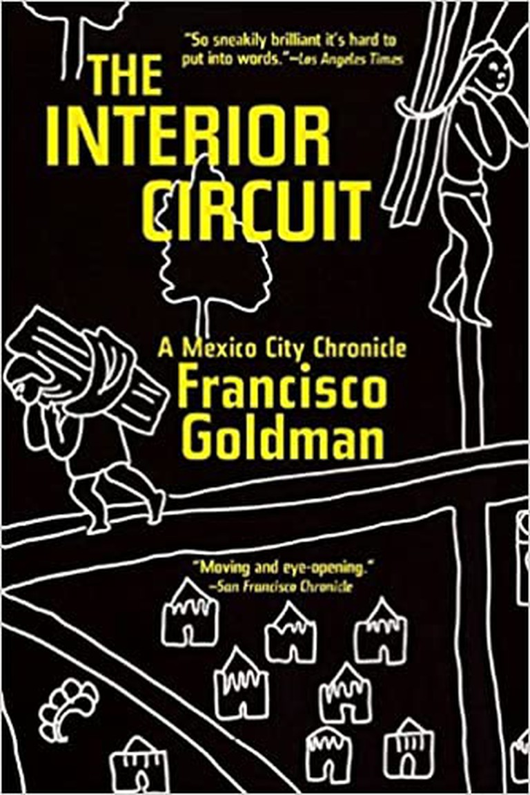the interior circuit francisco goldman