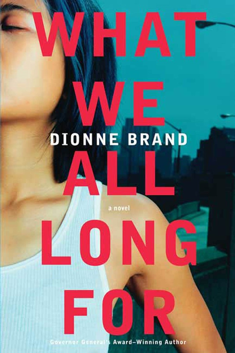 What we all long for dionne brand