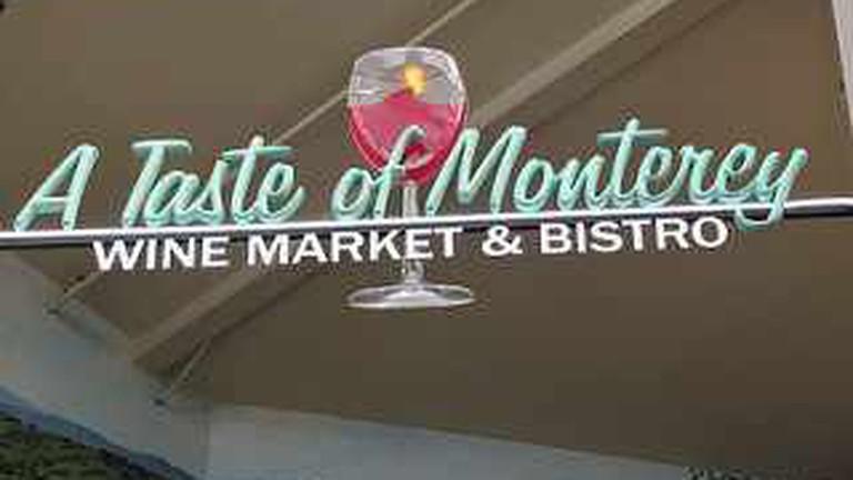 A Taste of Monterey - Wine Market & Bistro