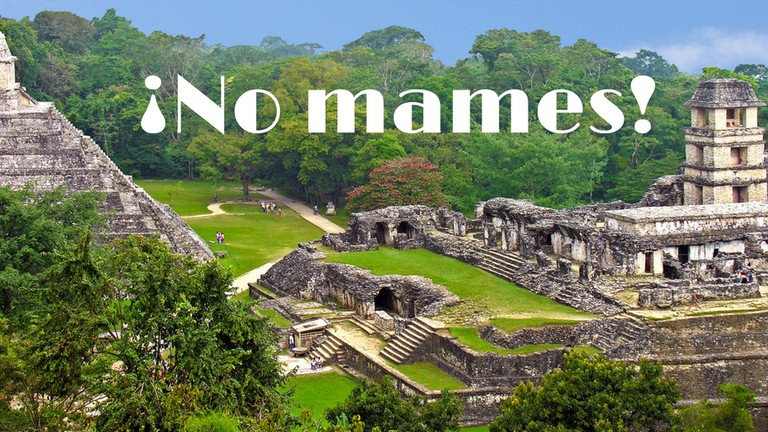 All The Mexican Slang Terms You Need To Know