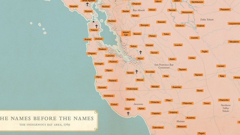 'The Name Before the Names: The Indigenous Bay Area, 1769'. Cartography: Ben Pease / Designer and Compositor: Lia Tjandra