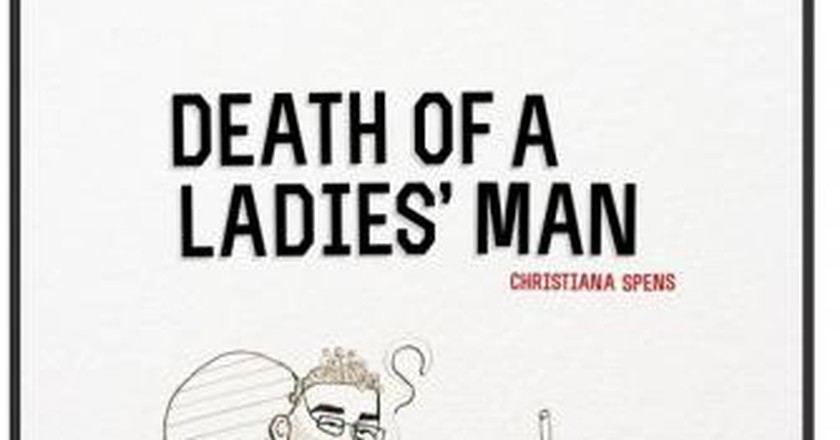 Perversity and Politics in Christiana Spens' Death of a Ladies' Man