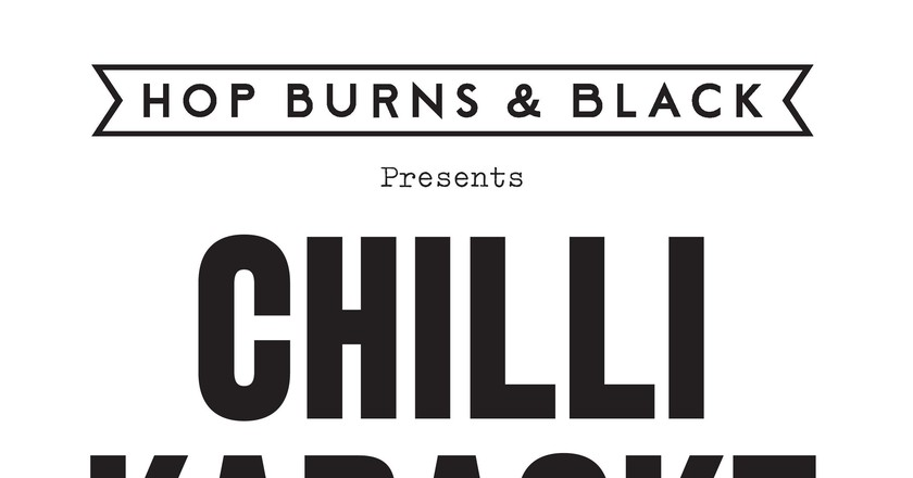 Chilli Karaoke | Courtesy of Hop Burns & Black