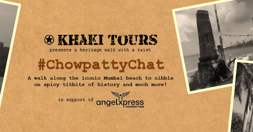 Enjoy A Heritage Walk By The Sea With A Twist :  ChowpattyChat By Khaki Tours