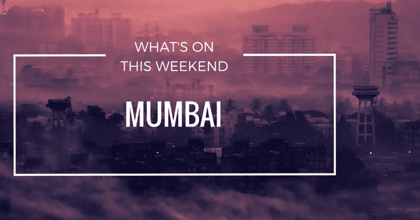 What's On This Weekend In Mumbai | 3-5 June 2016
