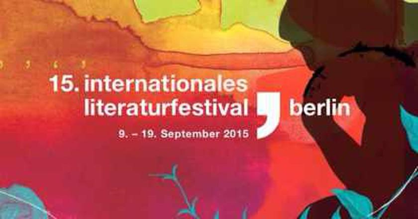 Berlin's International Literature Festival: Uniting Humanity Across Borders