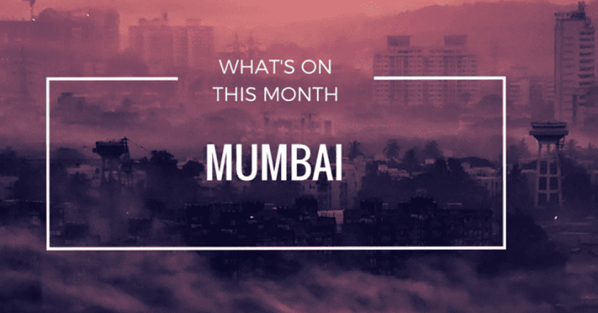 What's On This Month In Mumbai : May 2016