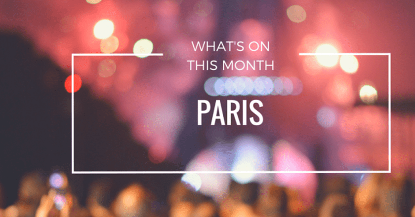 What's On This Month In Paris