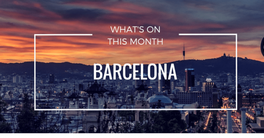 What's On In Barcelona May 2016