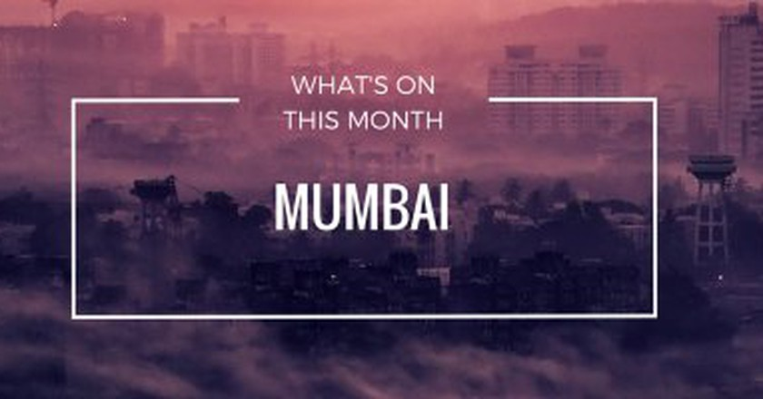 What's On This Weekend In Mumbai   10-12 June 2016