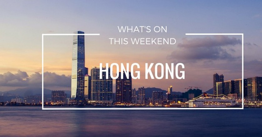 What's On In Hong Kong   Weekend 1-3 July 2016