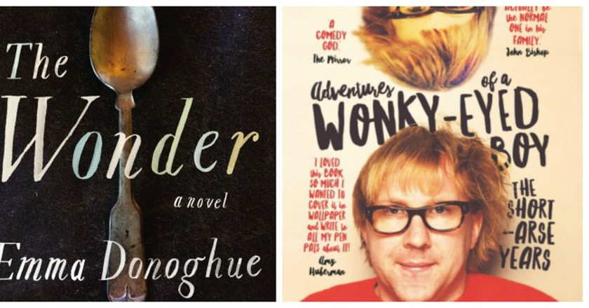 The Lesser Bohemians by Eimear McBride | Faber & Faber / The Wonder by Emma Donoghue | Picador / Adventures of a Wonky-Eyed Boy: The Short-Arse Years by Jason Byrne | Gill Books