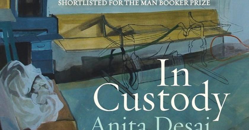 In Custody by Anita Desai | Courtesy: RHI