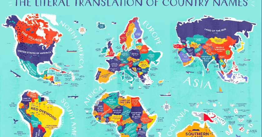 This Enlightening Map Shows the Literal Meaning of Every Country's Name