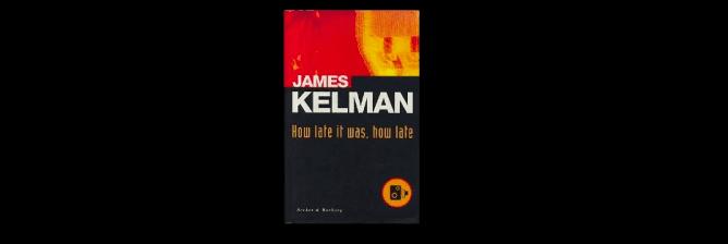James Kelman: The Beloved Vandal of British Literature